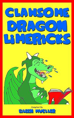 Clawsome Dragon Limericks (Best Kids Jokes Book 2) (Best Limericks For Kids)