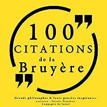 100 citations de La Bruyère | Livre audio Auteur(s) : Jean de La Bruyère Narrateur(s) : Nicolas Planchais