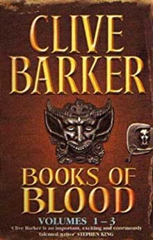 Books Of Blood Omnibus 1: Volumes 1-3 by [Barker, Clive]
