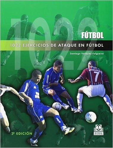 1022 Ejercicios De Ataque En Fútbol (Deportes)