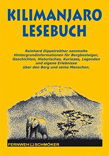 Kilimanjaro Lesebuch (OutdoorHandbuch) (Fernwehschmöker)