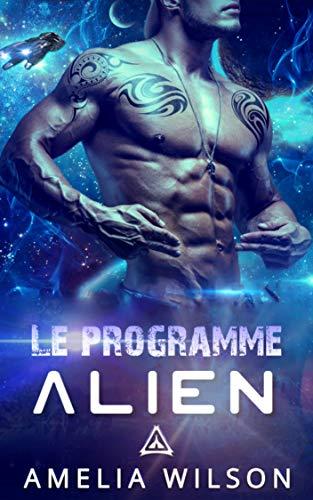 Le Programme Alien (Le livre de la série Les Klaskians) (French Edition)