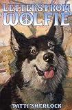 Letters from Wolfie, Patti Sherlock, 0670036943
