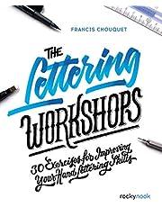 The Lettering Workshops: 30 Exercises for Improving Your Hand Lettering Skills