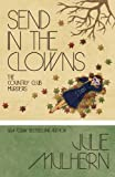 Send in the Clowns (The Country Club Murders) (Volume 4)