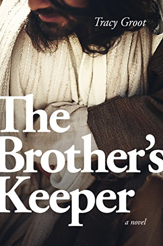 The brothers keeper kindle edition by tracy groot religion the brothers keeper by groot tracy fandeluxe Choice Image