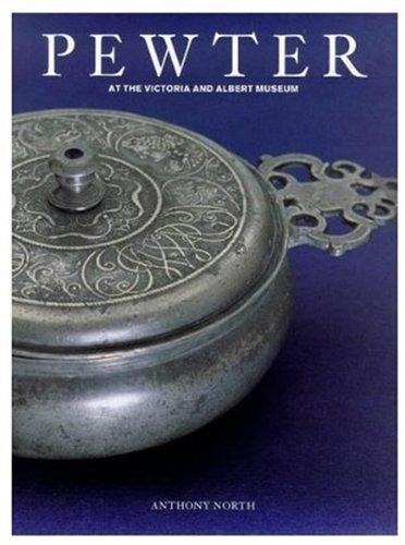 ria & Albert Museum (Antique English Pewter)