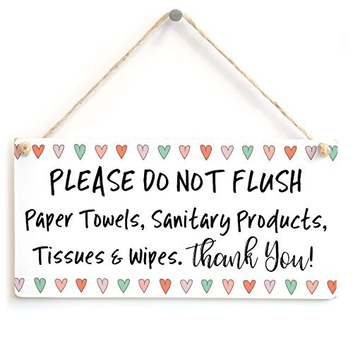 PLEASE DO NOT FLUSH Paper Towels, Sanitary Products, Tissues & Wipes. Thank You! - Fun Love Heart DeWood Sign Wall Plaque Wooden Hanging For Bathroom Or Toilet Using A Septic Tank System