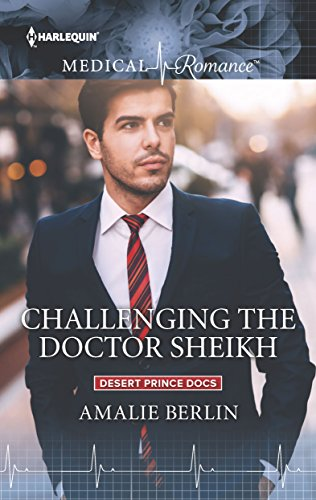 Challenging The Doctor Sheikh by Amalie Berline