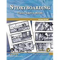 Storyboarding: Turning Script to Motion: Turning Script Into Motion