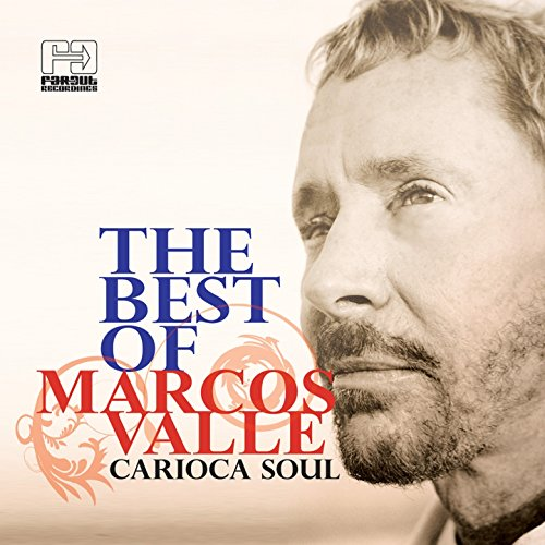 The Best of Marcos Valle (Cari...