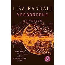 Verborgene Universen: Eine Reise in den extradimensionalen Raum (German Edition)