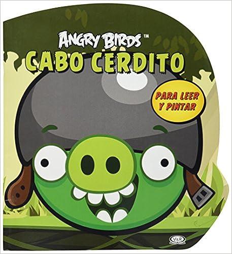 ANGRY BIRDS CABO CERDITO P/LEER Y PINTAR