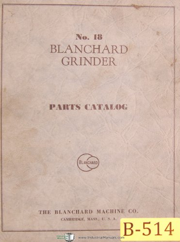 Blanchard No. 18, Surface Grinder, Parts List ()