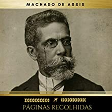 Páginas Recolhidas Audiobook by Machado de Assis Narrated by Gabriel Azevedo