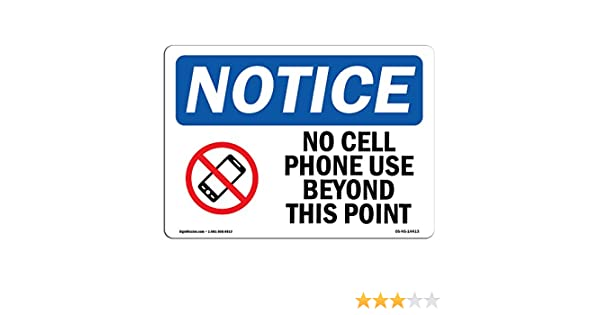 OSHA Notice No Cell Phones No Visitors Beyond Sign With SymbolHeavy Duty