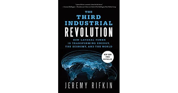 The third industrial revolution how lateral power is transforming the third industrial revolution how lateral power is transforming energy the economy and the world ebook jeremy rifkin amazon loja kindle fandeluxe Choice Image