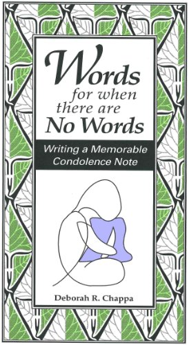 Words for when there are No Words: Writing a Memorable Condolence Note
