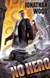 No Hero, Jonathan Wood, 1597802824