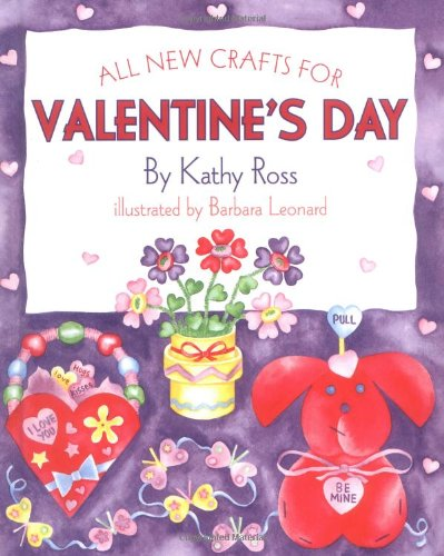 All New Crafts For Valentines (All-New Holiday Crafts for Kids)