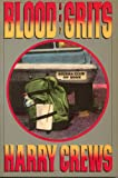Blood and Grits, Harry Crews, 0060914599