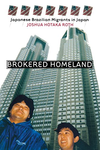 Brokered Homeland: Japanese Brazilian Migrants in Japan (The Anthropology of Contemporary Issues)
