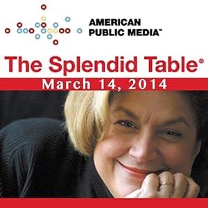 The Splendid Table, Beer Profiles, Deborah Madison, March 14, 2014 Radio/TV Program