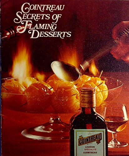 cointreau-secrets-of-flaming-desserts-the-art-of-flaming