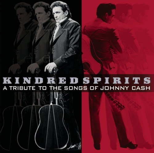 Kindred Spirits: A Tribute to the Songs of Johnny Cash by Sony