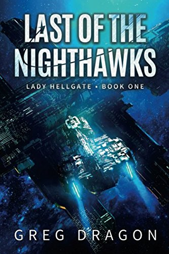 Last of The Nighthawks (Lady Hellgate)