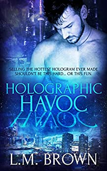 Holographic Havoc by [Brown, L.M.]