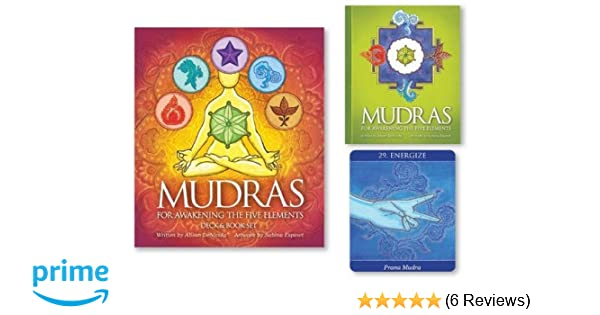Mudras for Awakening the Five Elements: Alison DeNicola ...