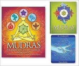 Mudras for Awakening the Five Elements: Alison DeNicola ...