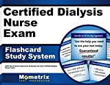Certified Dialysis Nurse Exam Flashcard Study System: CDN Test Practice Questions & Review for the Certified Dialysis Nurse Exam (Cards)