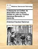 A Discourse on Coffee, Antonius Faustus Naironus, 1170563759