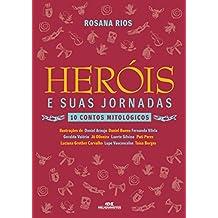 Heróis e Suas Jornadas – 10 Contos Mitológicos (Portuguese Edition)