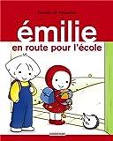 Emilie, Tome 21 : En route pour l'école