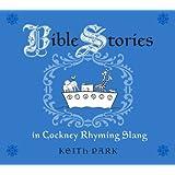 Bible Stories in Cockney Rhyming Slang