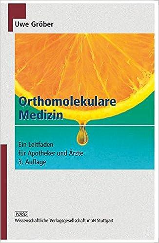 Orthomolekulare Medizin – Ein Leitfaden für Apotheker und Ärzte