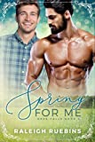 Spring for Me: Rose Falls Book 4