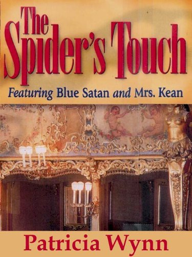 The Spider's Touch (Blue Satan Mysteries Book 2)