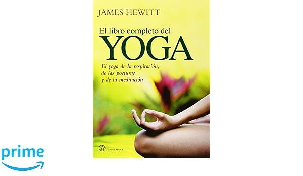 El libro completo del yoga: El yoga de la respiración, de ...