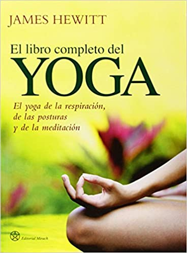 Libro completo del yoga: JAMES HEWITT: 9788492773008: Amazon ...