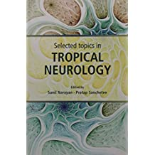 Selected Topics In Tropical Neurology