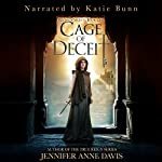Cage of Deceit: Reign of Secrets, Book 1 | Jennifer Anne Davis