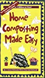 Home Composting Made Easy, C. Forrest McDowell and Tricia Clark-McDowell, 0942064747
