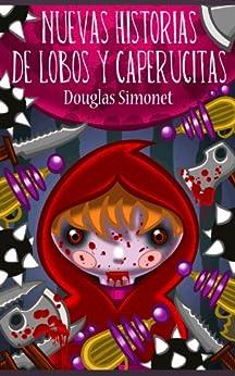 Amazon.com: Nuevos Cuentos de Lobos y Caperucitas (Spanish
