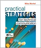 Practical Strategies for Technical Communication, Markel, Mike, 1457609401