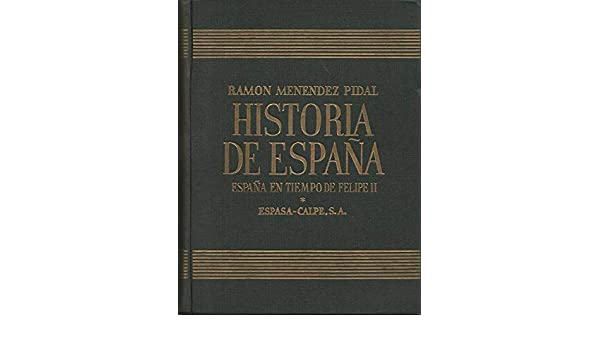 HISTORIA DE ESPAÑA. TOMO XVIII: LA ESPAÑA DEL EMPERADOR CARLOS V ...