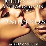 Billionaire Submission Omnibus | Mindy Wilde